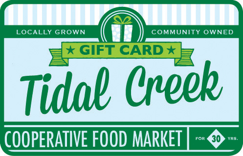 Tidal Creek Coop - Gift Card - Various Amounts